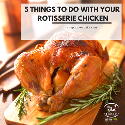 5 Things To Do With Your Rotisserie Chicken
